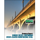 Summary Report: Bridge Decks Containing Epoxy-Coated Reinforcing Steel